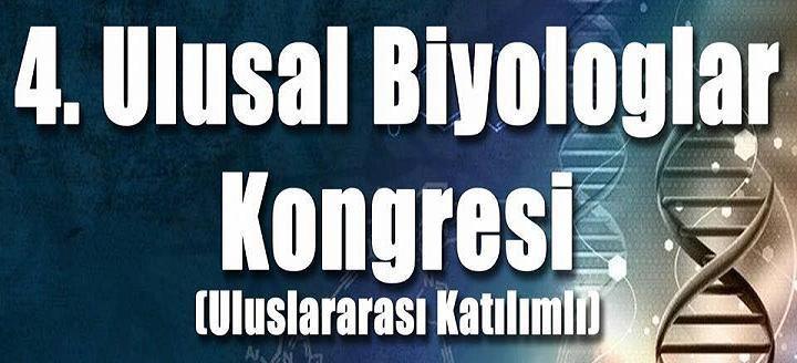 4. Ulusal Biyologlar Kongresi