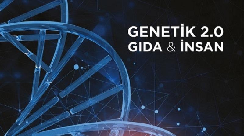 Genetik 2.0 Gıda & İnsan Uluslararası Konferansı