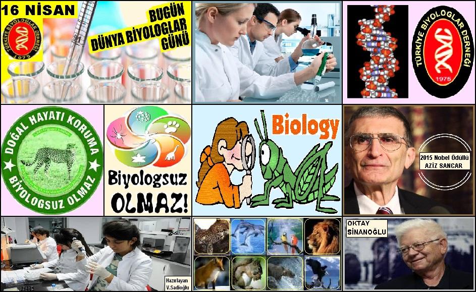 16 Nisan, 'Dünya Biyologlar Günü'