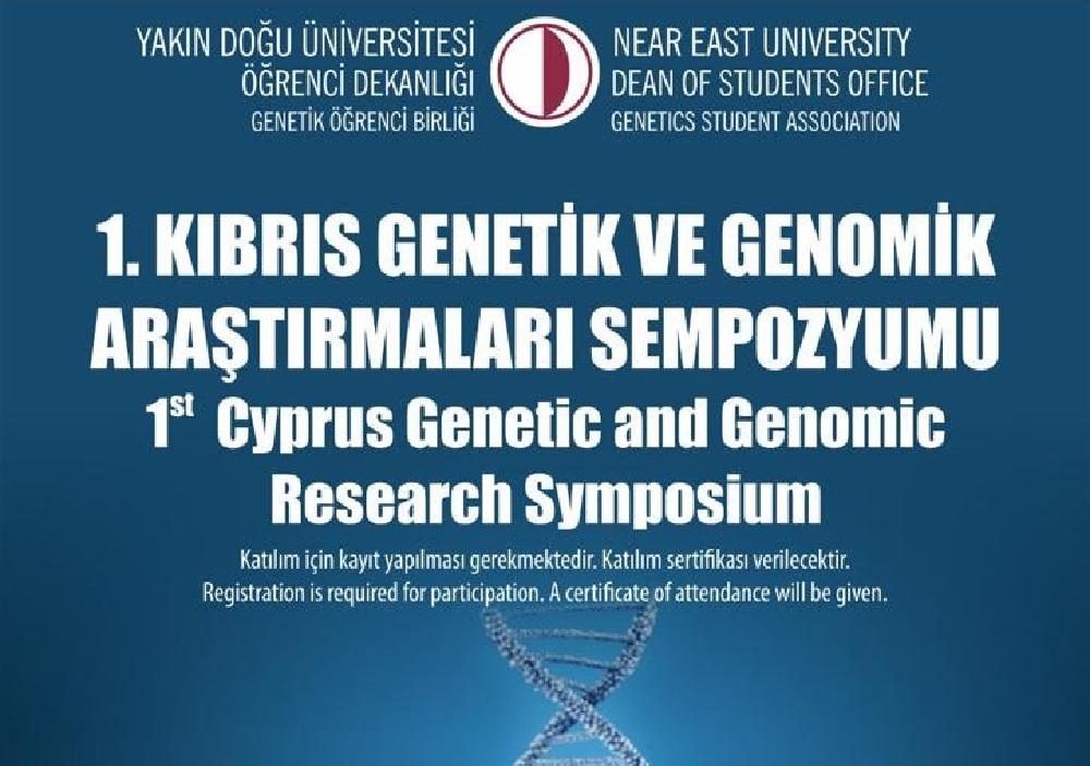 1. Kıbrıs Genetik ve Genomik Araştırmaları Sempozyumu