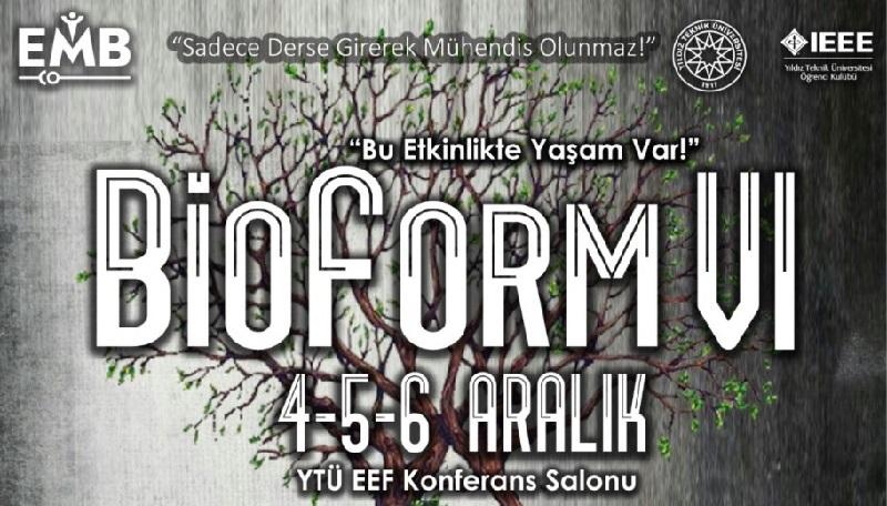 BioForm VI- 4-6 Aralık 2018
