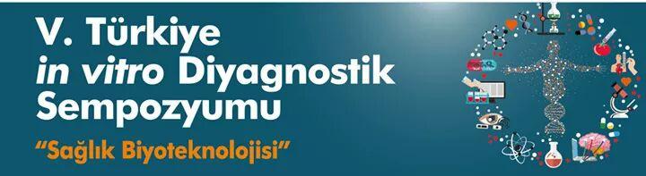 5. Türkiye in vitro Diyagnostik Sempozyumu