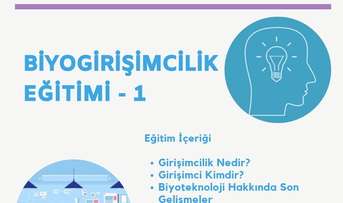 BİYOGİRİŞİMCİLİK EĞİTİMİ - 1