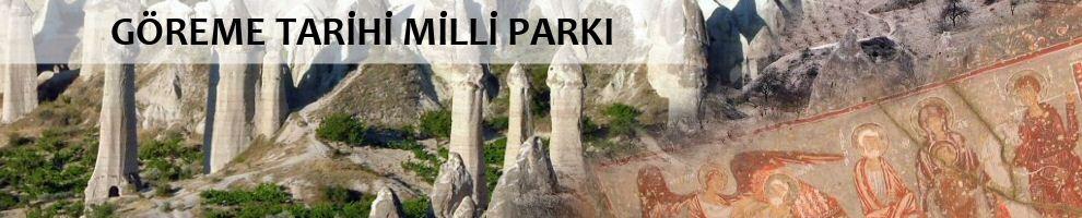 GÖREME TARİHİ MİLLİ PARKI