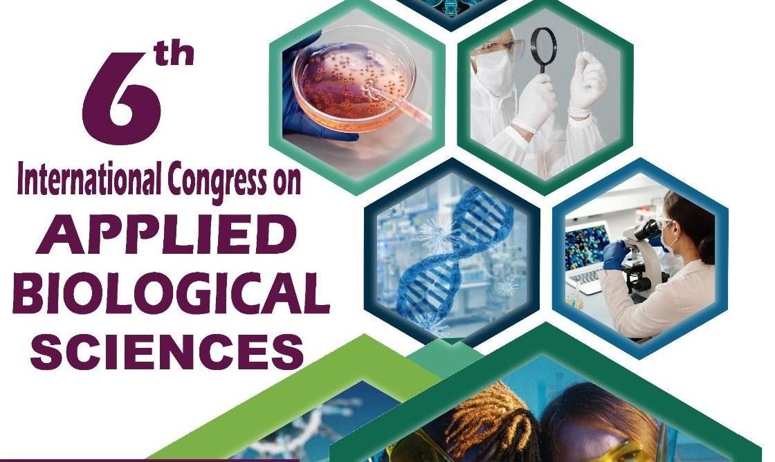 6. Uluslararası Uygulamalı Biyolojik Bilimler Kongresi