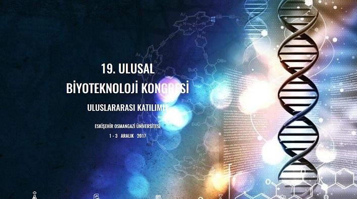 Uluslararası Katılımlı 19. Ulusal Biyoteknoloji Kongresi