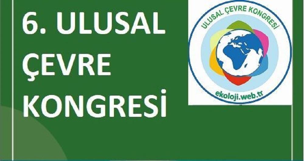 6.Ulusal Çevre Kongresi