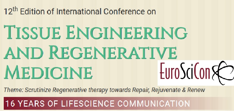 12th Edition of International Conference on Tissue Engineering and Regenerative Medicine