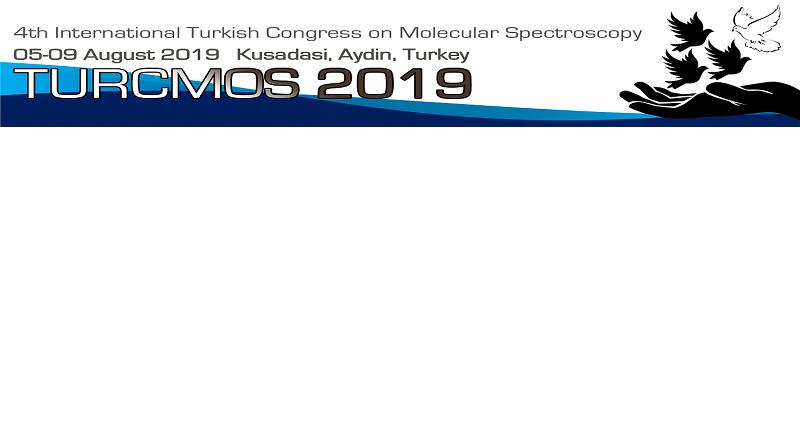 4th International Congress on Molecular Spectroscopy (TURCMOS2019)