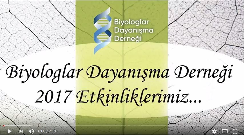 Biyologlar Dayanışma Derneği 2017 etkinlikleri