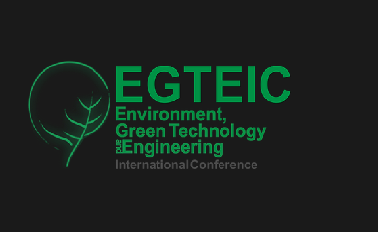 Environment, Greet Technology and Engineering International Conference (EGTEIC)