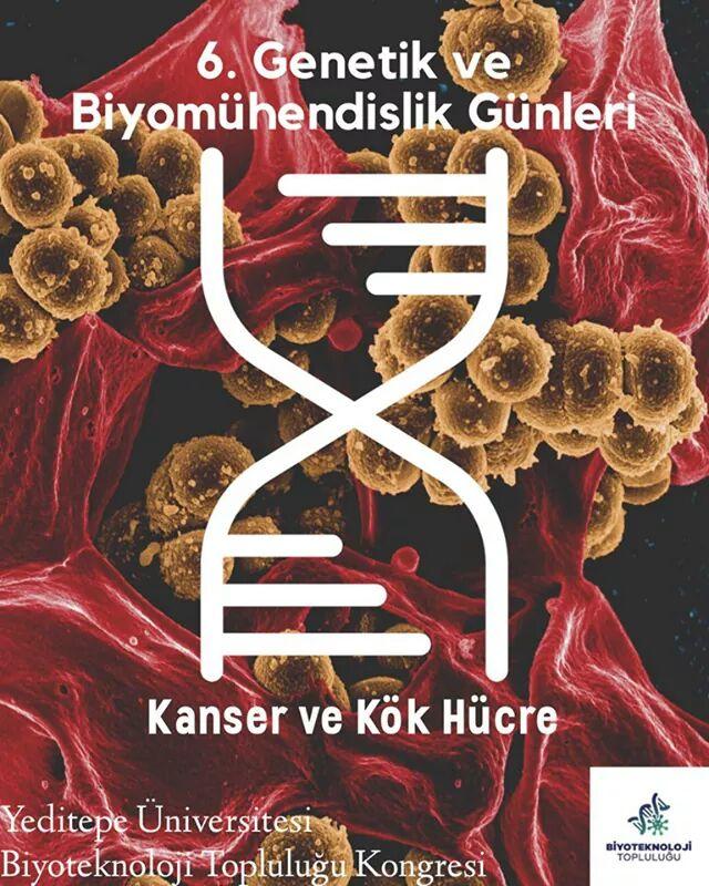 6. Ulusal Genetik ve Biyomühendislik Günleri Öğrenci Kongresi