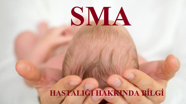 SMA Hastalığı Hakkında Bilgi