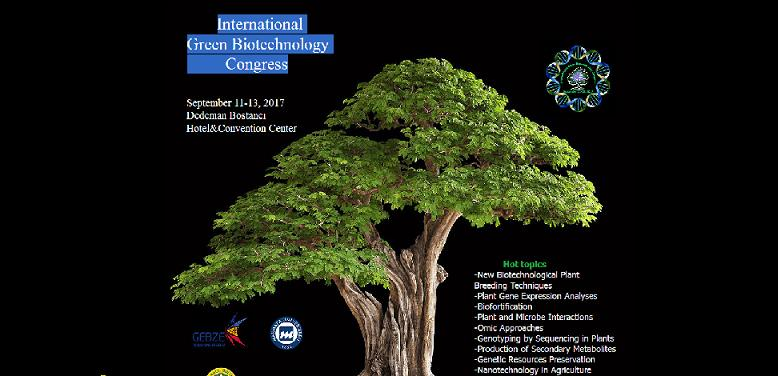 International  Green Biotechnology Congress - Yeşil Biyoteknoloji Kongresi